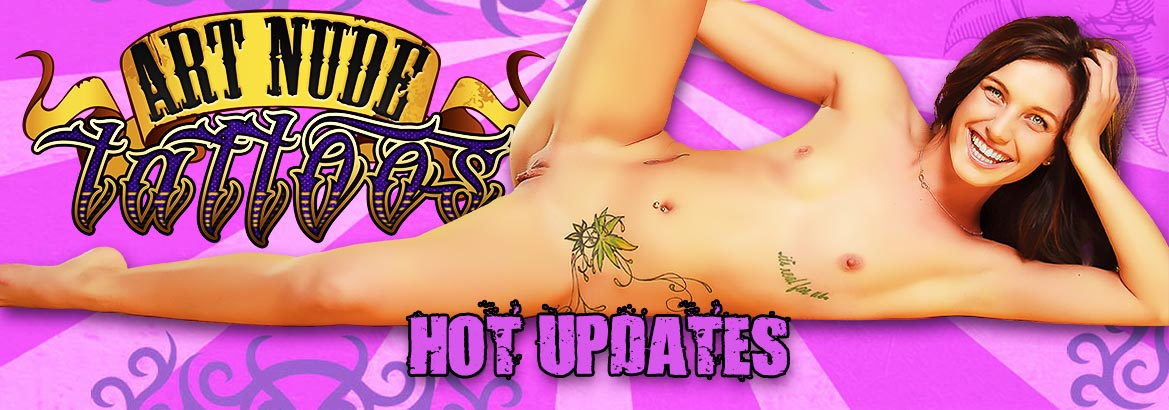 Check Out the Latest HOT Updates! ArtNudeTattoos.com!